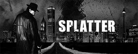 Splatter Just Harder Times